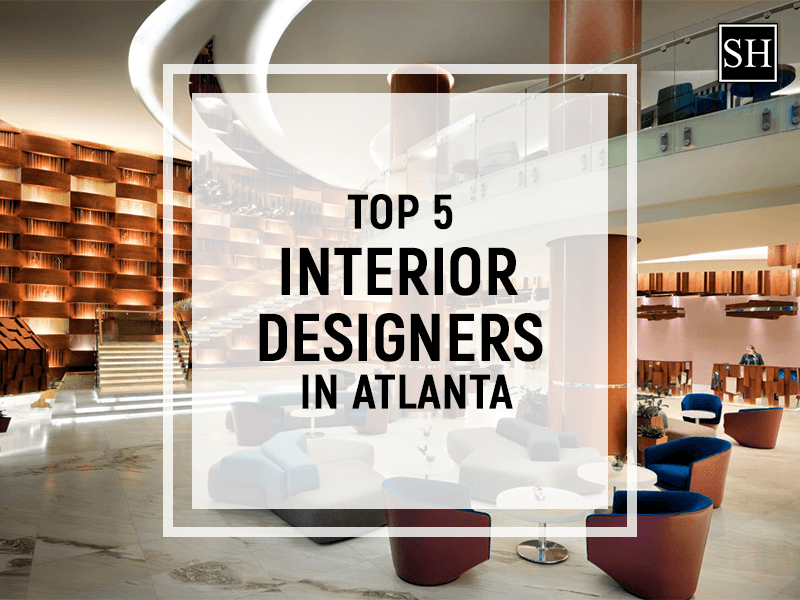 Superb Top 5 Interior Designers In Atlanta Home Interior And Landscaping Palasignezvosmurscom